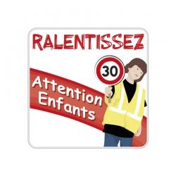 Panneau Ralentissez 30 Attention Enfants