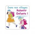 Panneau Dans nos villages Ralentir Enfants